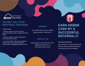 Invite friends to us to earn HK$800 cash by a successful referral for HR system!
